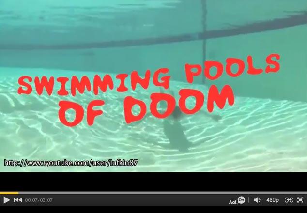 Swimming Pools of DOOM